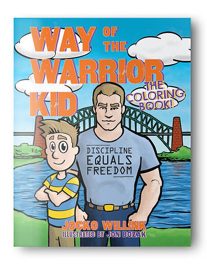 Jocko Willink Jon Bozak Way of the Warrior Kid Coloring Book Navy SEAL Childrens Book