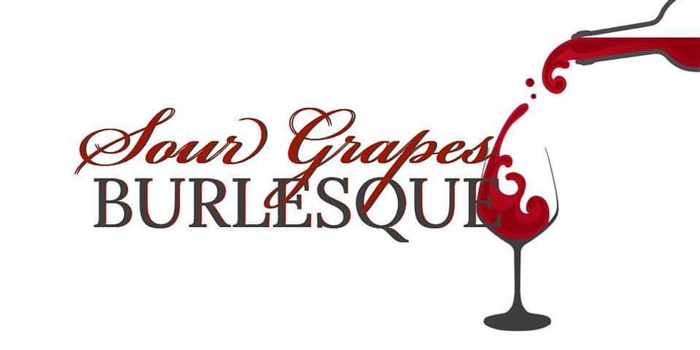 Sour Grapes Burlesque