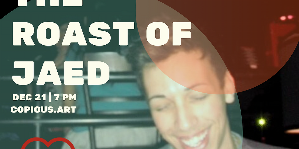 The Roast of JaeD [Party]