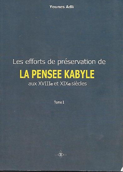 Efforts de préservation de La pensée kabyle Tome 1