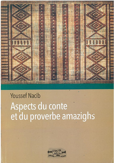 Aspects du conte et du proverbe amazighs