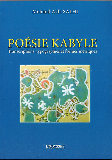 Poésie kabyle: Transcriptions, typographies et formes métriques