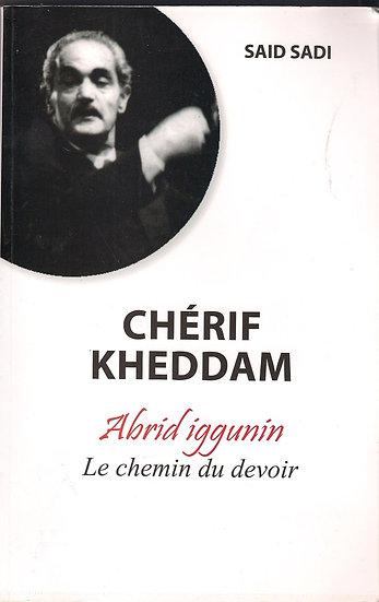 Chérif Kheddam Abrid iggunin