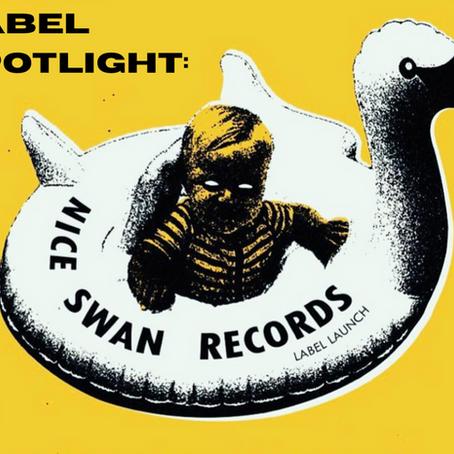 Label Spotlight: Nice Swan Records (UK)
