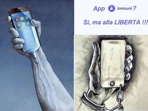 (App) IMMUNI? Sì, ma alla libertà!