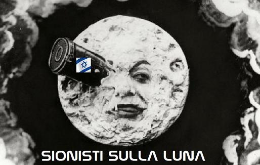 Sionisti sulla Luna