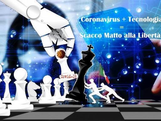 Coronavirus + Tecnologia = scacco matto alla libertà?