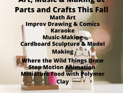 Art, Music & Making at Parts and Crafts this Fall