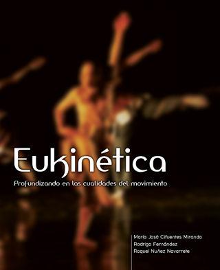 Eukinetica - Profundizando las cualidades del movimiento