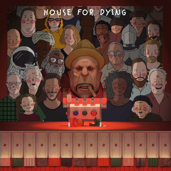 HOUSE FOR DYING