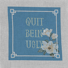 8x8 _QuitBeingUgly_Southern Charm Collec