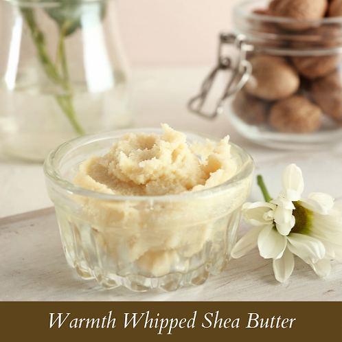 Warmth Whipped Shea Butter