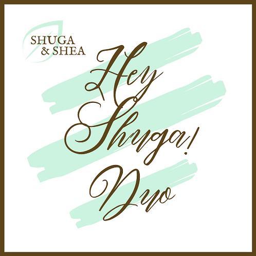 Hey Shuga! Duo