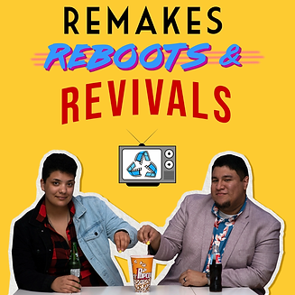 Remakes-Reboots-Revivals_Podcast-Cover_F