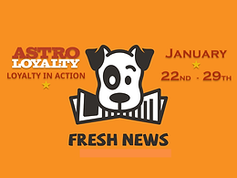 Astro Fresh News | January 22nd - 29th