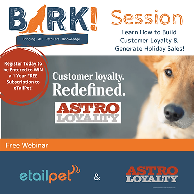 Webinar | BARK! Session: Learn How to Build Customer Loyalty & Generate Holiday Sales