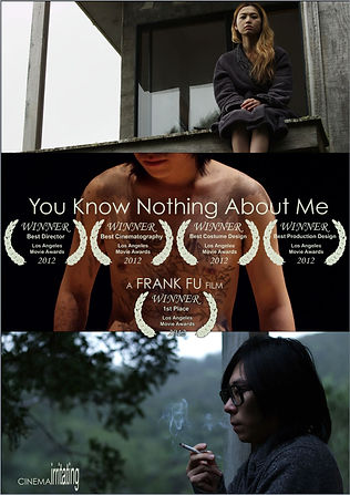 You Know Nothing About Me film by Frank Fu