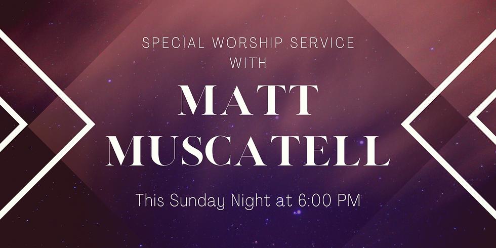 Sunday Evening with Matt Muscatell