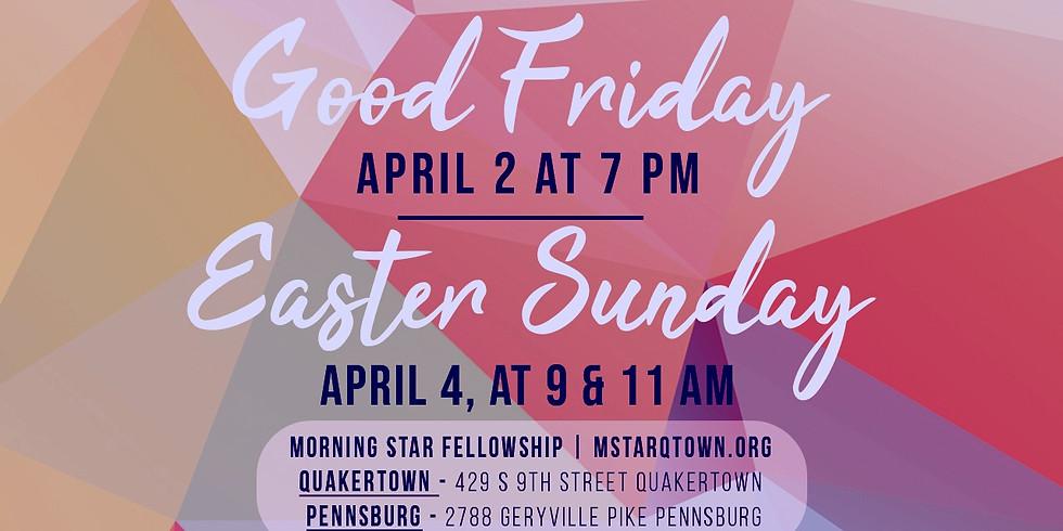 Good Friday- Easter Weekend