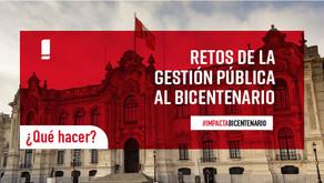 ¿Cuáles son los retos de la Gestión Pública al Bicentenario?