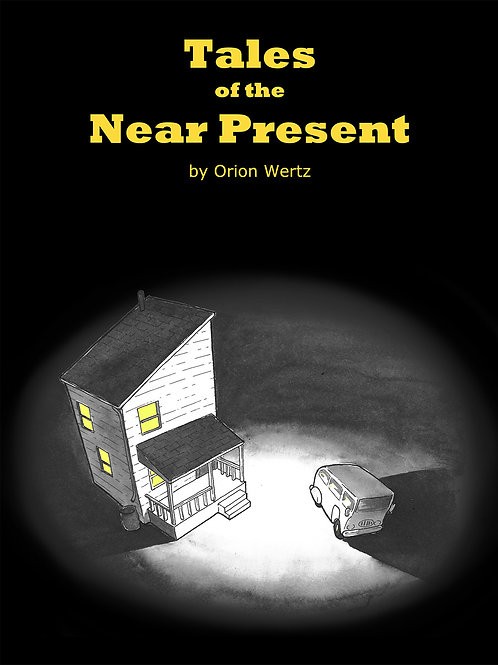 Tales of the Near Present