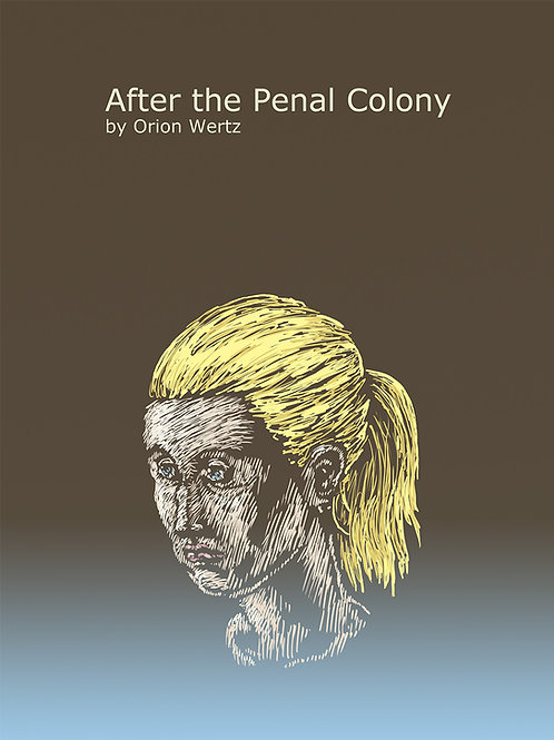 After the Penal Colony