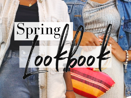 Spring Lookbook & Outfit Ideas | Styled by Olivia