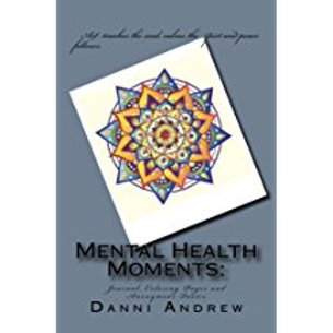 Mental Health Moments: Anonymous Quotes - SIGNED COPY