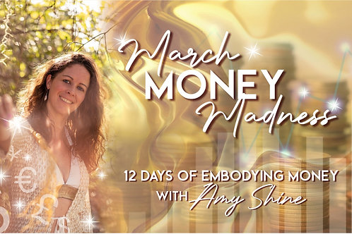 March Money Madness: 12 Days of Embodying Money