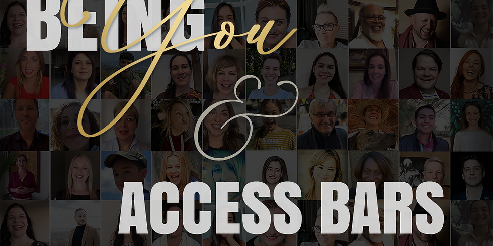 Being You & Access Bars Experience