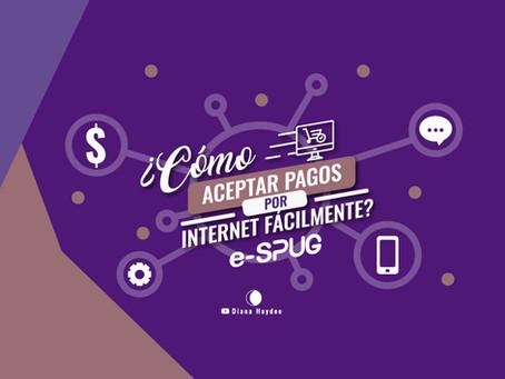 ¿Cómo aceptar pagos por internet fácilmente?