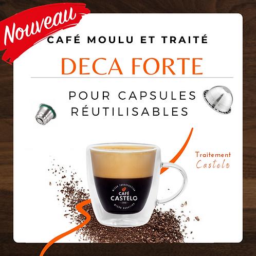 DECA FORTE - Café moulu et traité pour capsule réutilisable