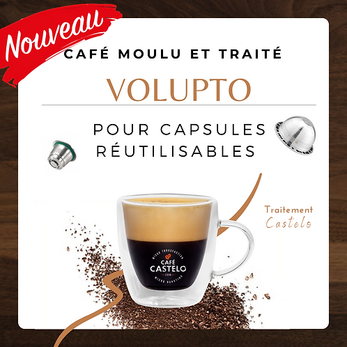 VOLUPTO - Café moulu et traité pour capsule réutilisable
