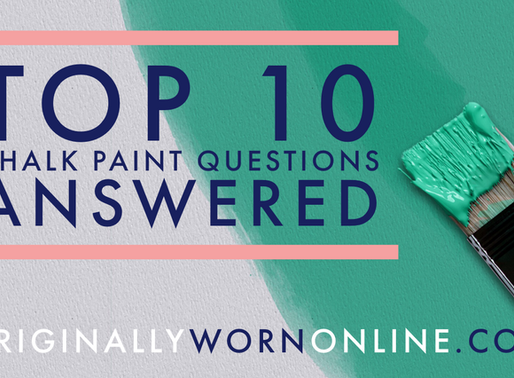 Top 10 Chalk Paint Questions Answered