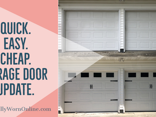 Quick. Easy. Cheap. Garage Door Update.