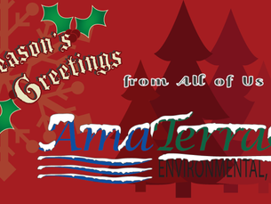 Season's Greetings from all of us at AmaTerra Environmental, Inc.!