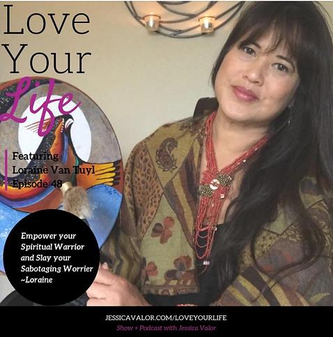 Jessica Valor Love your Life podcast