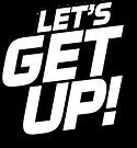 LETS_GET-UP_Logo_K_1105201-1.png