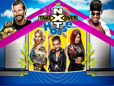 NXT Takeover: In Your House Review
