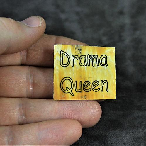 Drama queen, horn pin, brooch