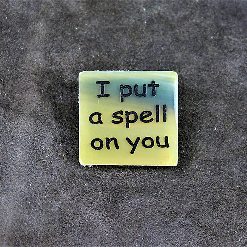 I put a spell on you, horn pin, brooch