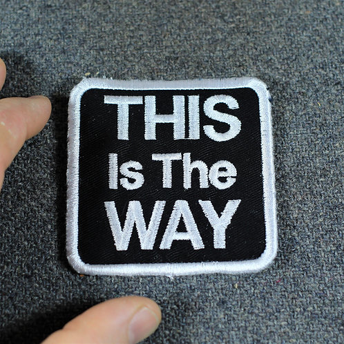 This is the way patch, cloth, sew on