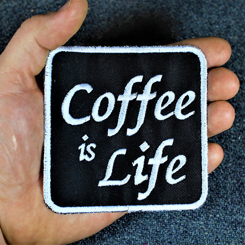 Coffee is life, cloth sew on patch