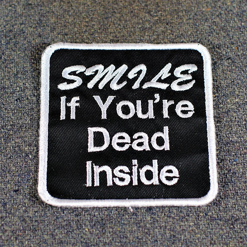 Smile if you're dead inside patch, cloth, sew on