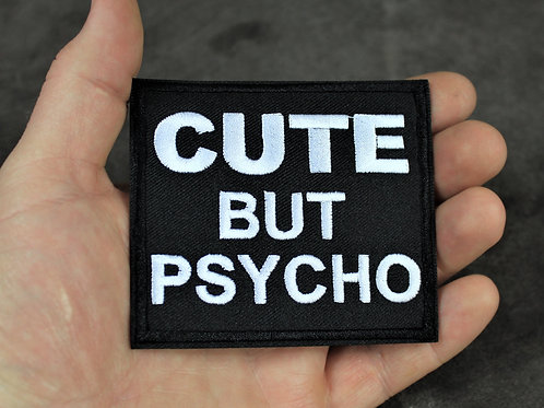 Cute but psycho, iron on patch