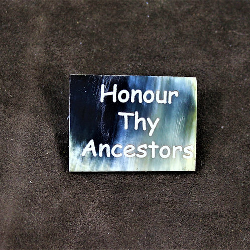 Honour thy ancestors