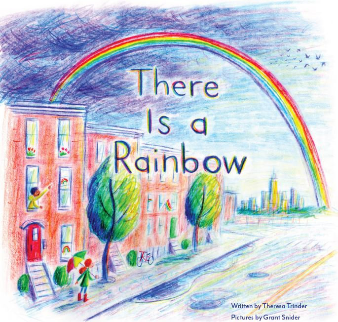 There Is a Rainbow by Theresa Trinder