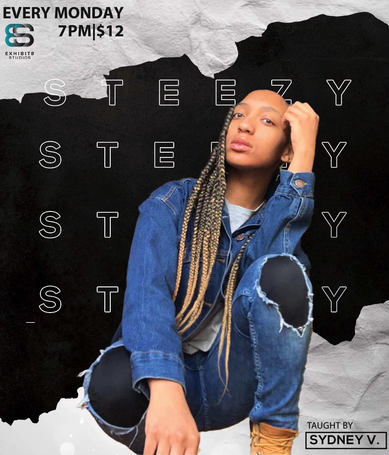#SteezySteps W/Sydney V.