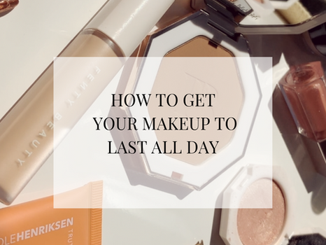 How to get your makeup to last all-day