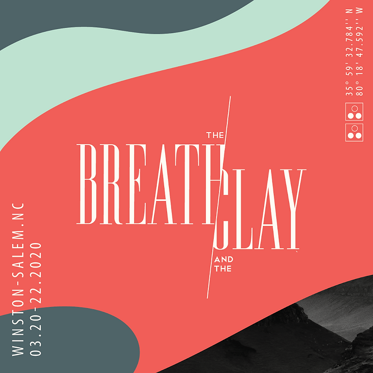 The Breath & The Clay 2020